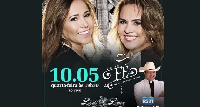 """Leyde & Laura são convidadas do Padre Alessandro Campos no """"Vem com Fé"""" desta quarta (10)"""