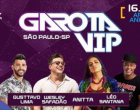 GAROTA VIP chega a São Paulo para encerrar o ano com chave de ouro e Wesley Safadão aposta na conscientização ambiental com copos sustentáveis