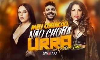 """Day & Lara lançam """"Meu Coração Não Chora Urra"""" com participação de Gusttavo Lima"""