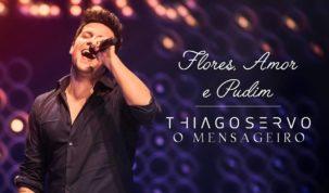"""Thiago Servo lança o clipe de """"Flores, Amor e Pudim"""" 48"""