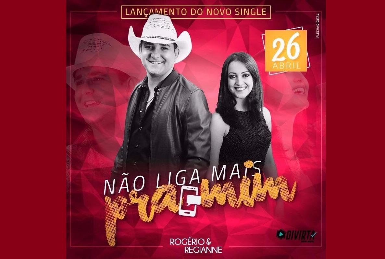 """Rogério & Regianne lançam novo single """"Não Liga Mais Pra Mim"""" 41"""