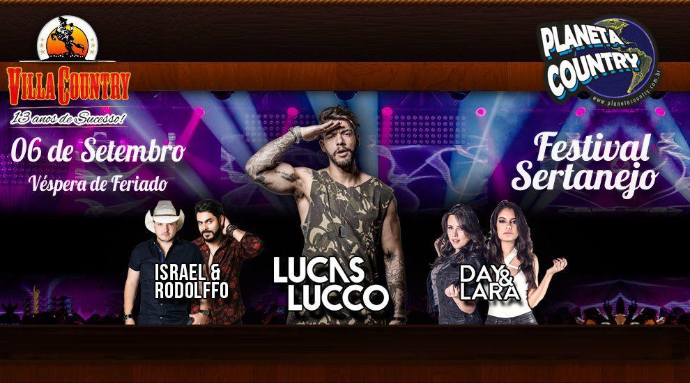 10° Edição do Festival Sertanejo traz Lucas Lucco, Israel & Rodolfo e Day & Lara      Atrações se apresentam no dia 6 de setembro no badalado palco do Villa Country 41