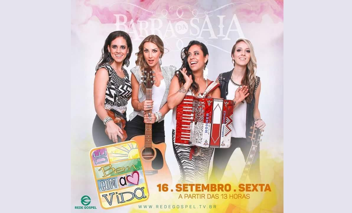 """Programa """"De Bem com a Vida"""" traz musical com a banda Barra da Saia nesta sexta-feira (16/09) 41"""