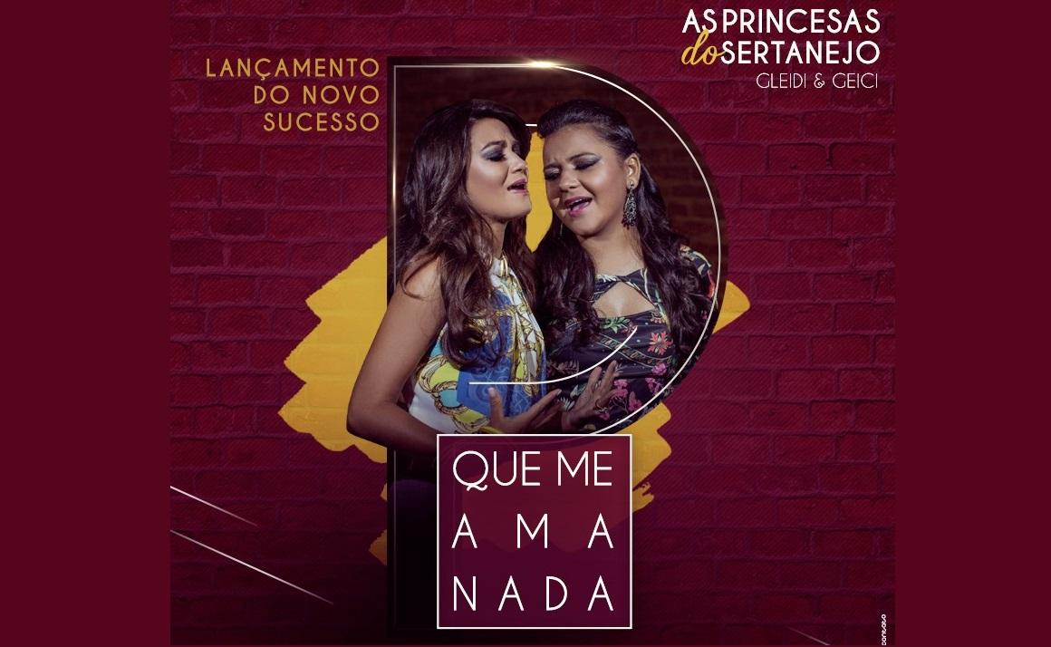 Princesas do Sertanejo lançam clipe oficial de Que Me Ama Nada 41