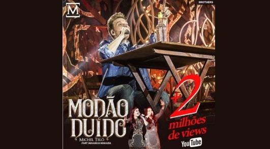 """Nova música de Michel Teló, """"Modão Duído"""" alcança 2 milhões de visualizações 41"""