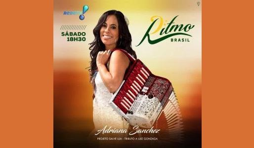 Música/Dia das Mães: Cantora e sanfoneira Adriana Sanchez participa de matéria especial no programa Ritmo Brasil neste sábado (13) 41