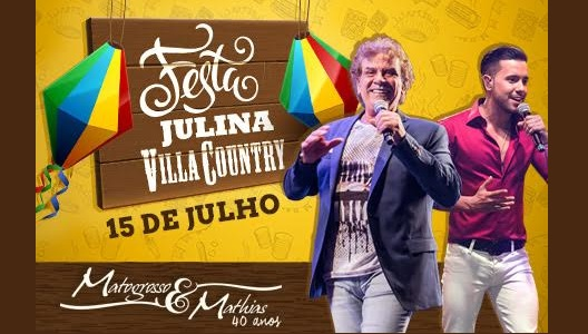 Matogrosso e Mathias garante presença no Arraiá do Villa Country 41