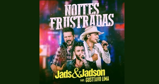 """Jads & Jadson divulgam """"Noites Frustradas"""", primeiro single do novo trabalho 41"""