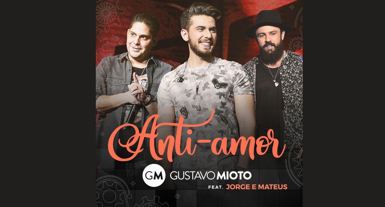 Gustavo Mioto libera Anti-Amor, primeira faixa do DVD Ao Vivo 41