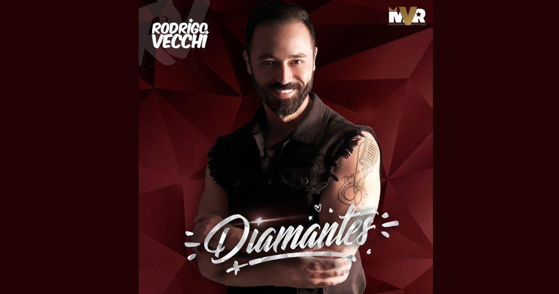 "Rodrigo Vecchi  lança ""Diamantes"". 41"
