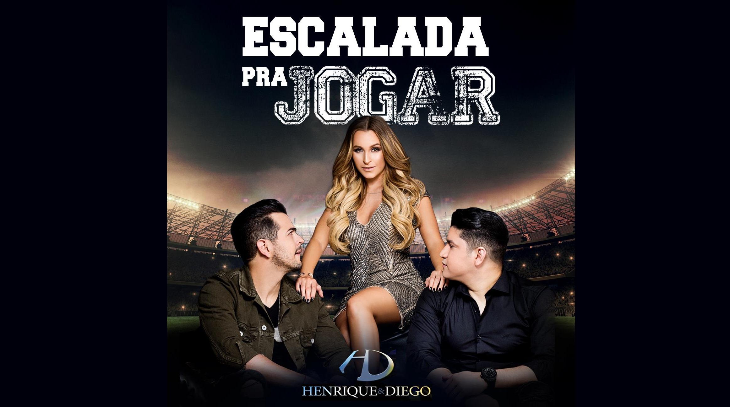 """Henrique & Diego lançam """"Escalada pra Jogar"""" 41"""