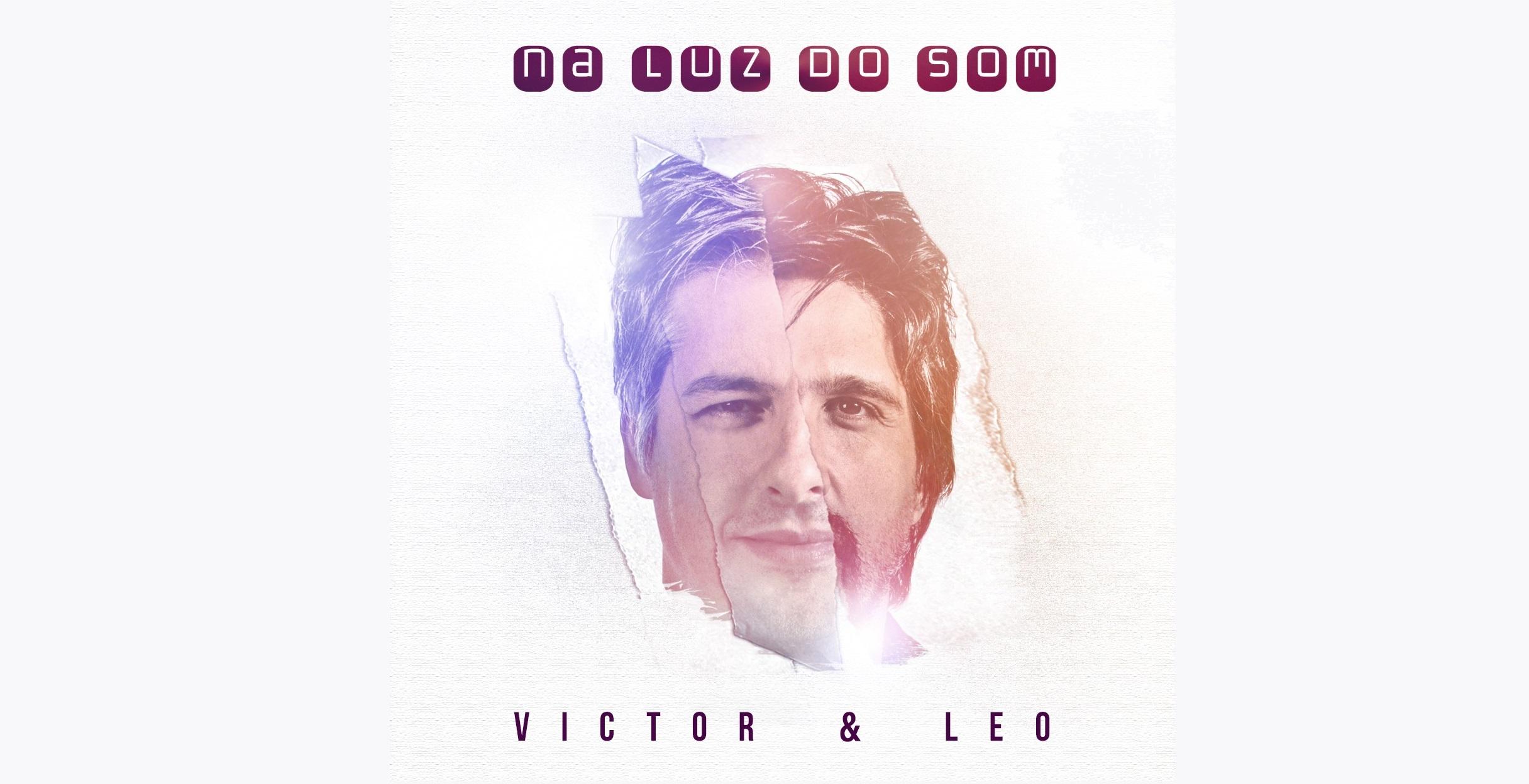 Victor & Leo lançam 'Na Luz do Som' 41