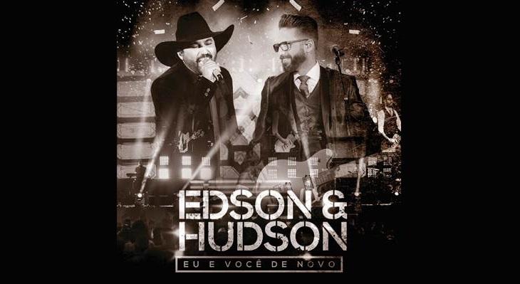 """Dupla Edson e Hudson estreia, nesta semana, 13 clipes do DVD """"Eu e Você de Novo"""", gravado ao vivo em Goiânia, terra natal da dupla 41"""