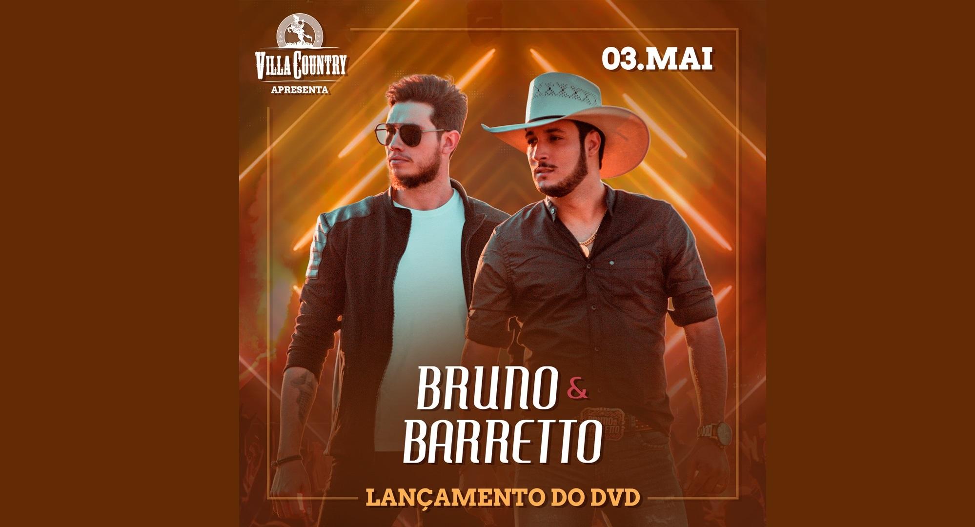 Bruno & Barretto fazem lançamento do DVD gravado nos EUA no Villa Country 41