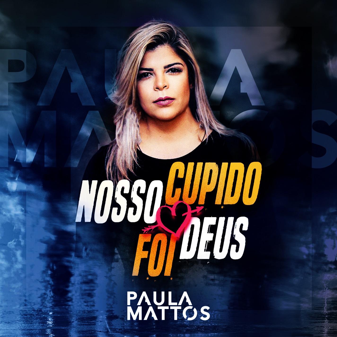 """Paula Mattos lança nesta sexta-feira """"Nosso Cupido foi Deus"""" 41"""