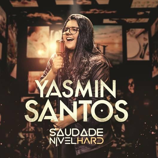 """Yasmin Santos lança primeiro single """"Saudade Nível Hard"""" 41"""