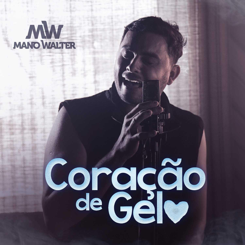 """Mano Walter lança """"Coração de Gelo"""" 41"""