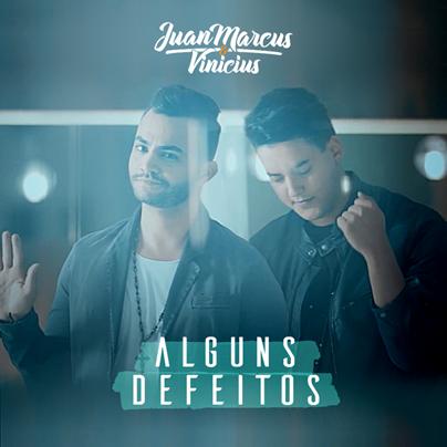 """Juan Marcus & Vinicius acaba de lançar o EP """"Alguns Defeitos"""", em todas as plataformas digitais 41"""