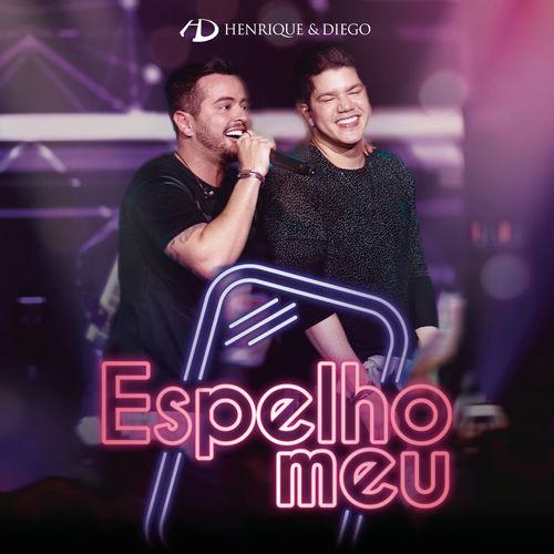 """Henrique & Diego lança o single """"Espelho Meu"""", acompanhado de vídeo ao vivo 41"""