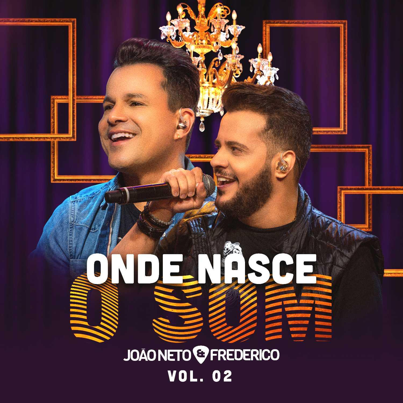 João Neto e Frederico lançam 'Onde Nasce o Som' 41
