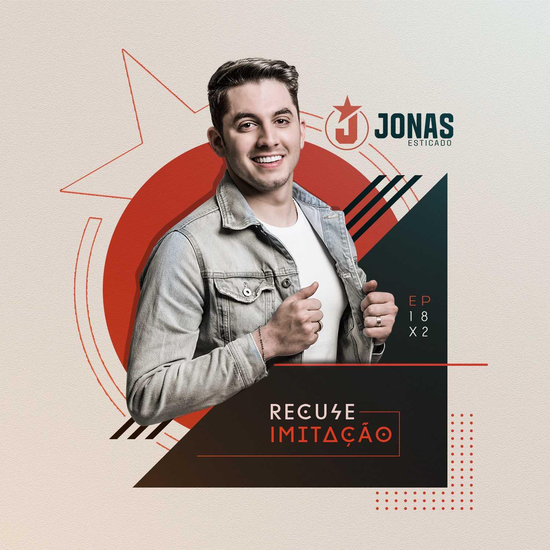 """Vem aí """"Recuse Imitação"""", o novo EP de Jonas Esticado 41"""