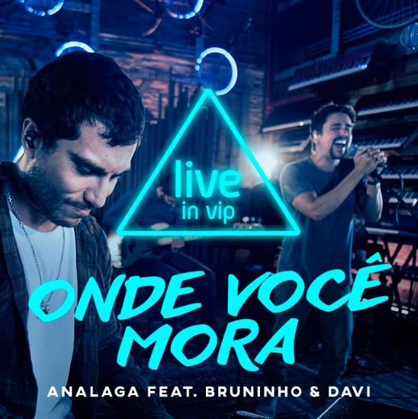 """ANALAGA apresenta """"Onde Você Mora?"""" nas vozes de Bruninho & Davi 41"""