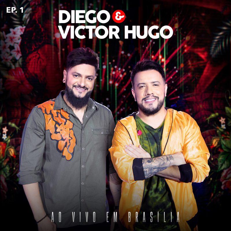 """Diego & Victor Hugo lançam EP do DVD """"Ao Vivo em Brasília"""" 41"""