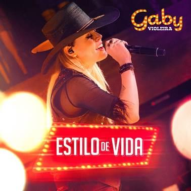 """Gaby Violeira lança """"Estilo de Vida"""" nas plataformas digitais 41"""