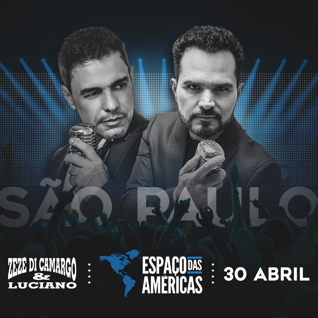 Zezé di Camargo e Luciano voltam ao Espaço das Américas 41