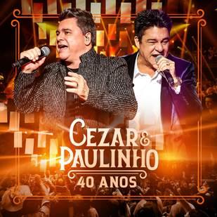 Cezar & Paulinho lançam CD e DVD comemorativo de 40 anos 41