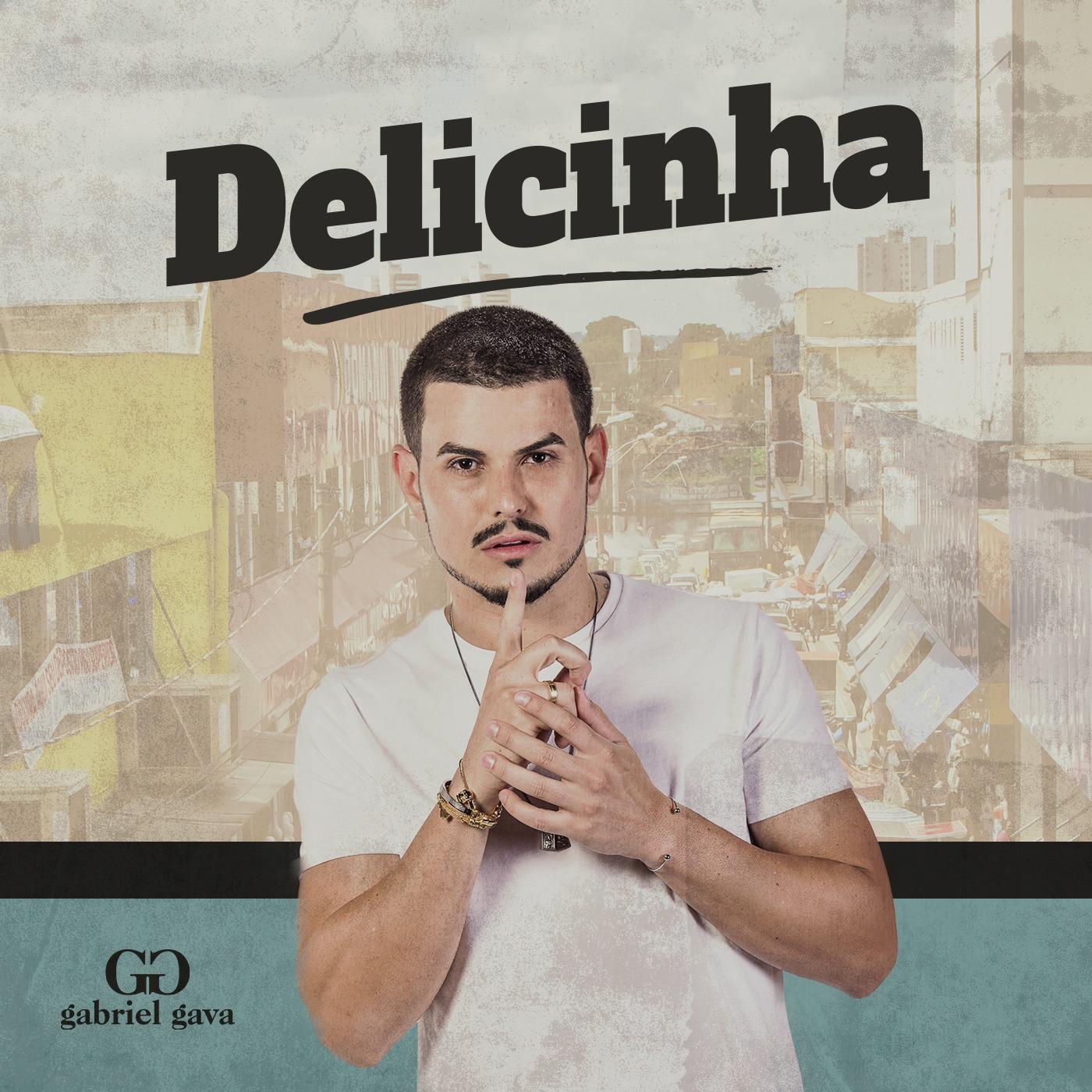 """Apostando em novo projeto, Gabriel Gava lança """"Delicinha"""" 41"""