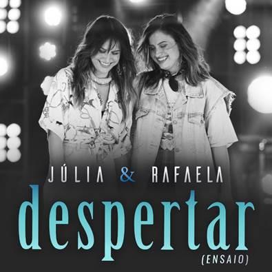 """Júlia & Rafaela acabam de lançar o EP """"Despertar – Ensaio"""" 41"""