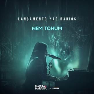 """Maiara & Maraisa lançam """"Nem Tchum"""" nas rádios 41"""