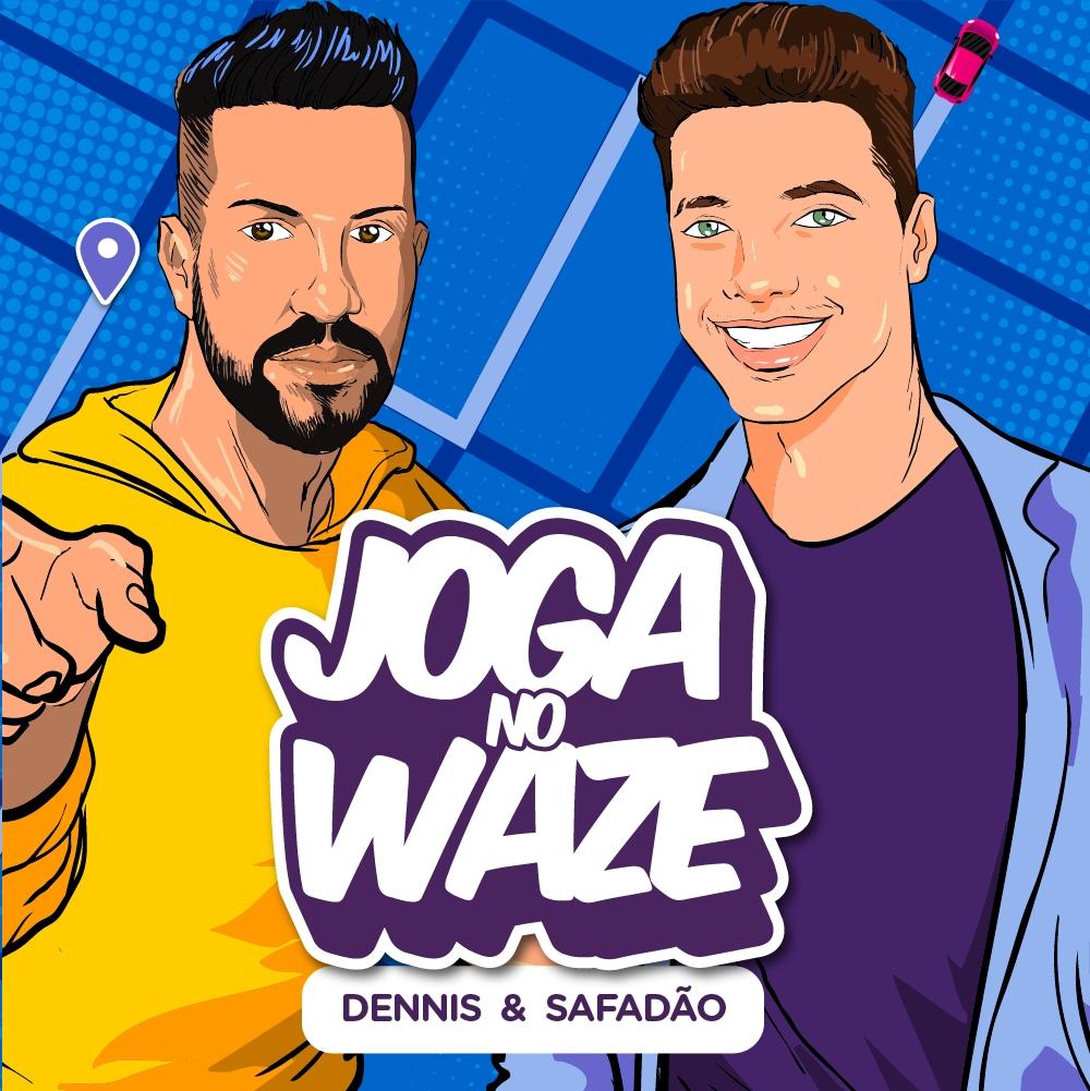 """Dennis se junta a Wesley Safadão na parceria """"Joga no Waze"""" 41"""