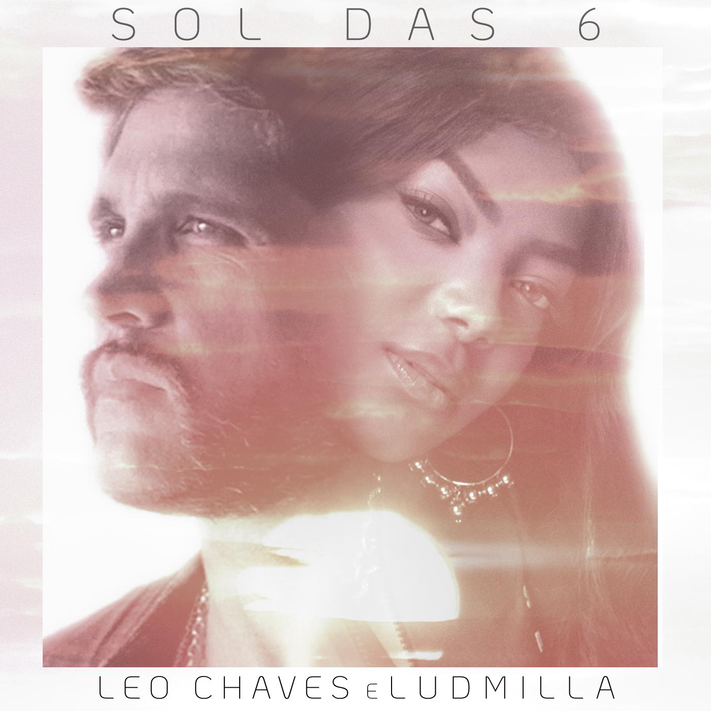 """Estreando carreira solo, Leo Chaves lança """"Sol das Seis"""" em parceria com Ludmilla 41"""