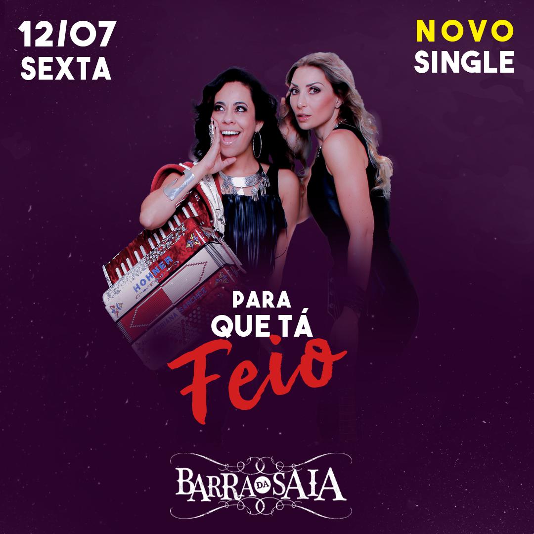 """Música/Sertanejo: Barra da Saia lança """"Para Que Tá Feio"""" 41"""
