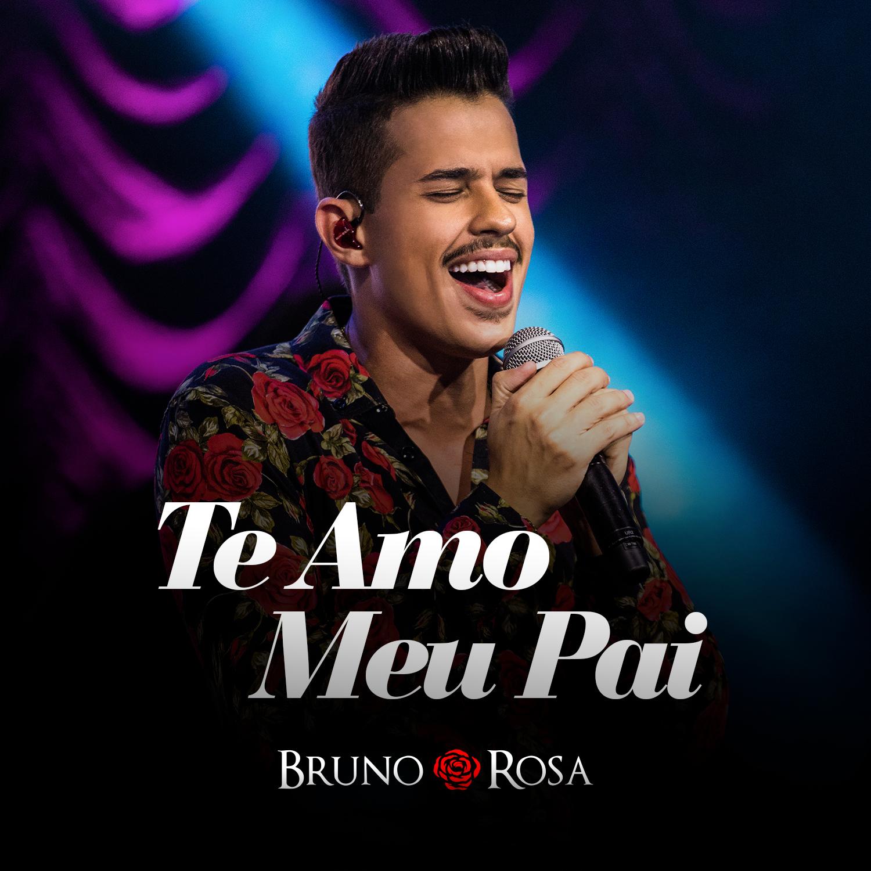"""BRUNO ROSA LANÇA NOVO SINGLE """"TE AMO MEU PAI"""" 41"""