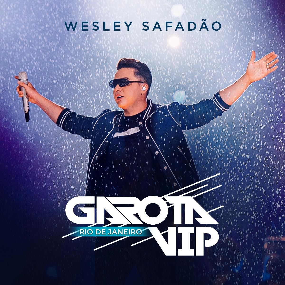 """""""Wesley Safadão – Garota Vip Rio de Janeiro"""" chega às plataformas digitais 41"""