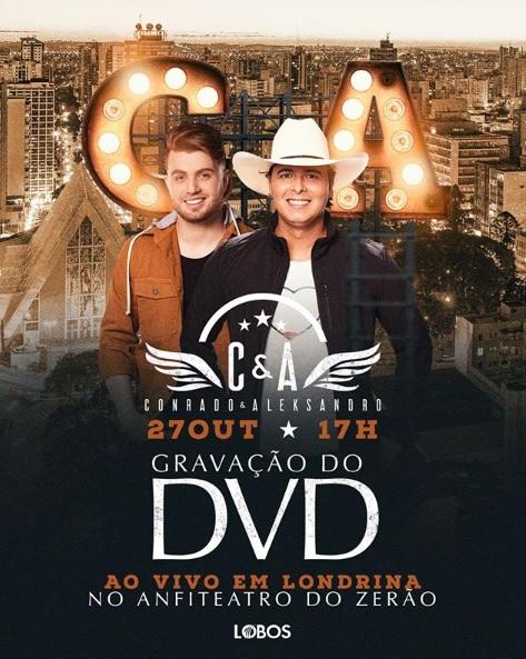 Conrado & Aleksandro escolhem Londrina (PR) para o registro do terceiro DVD 41