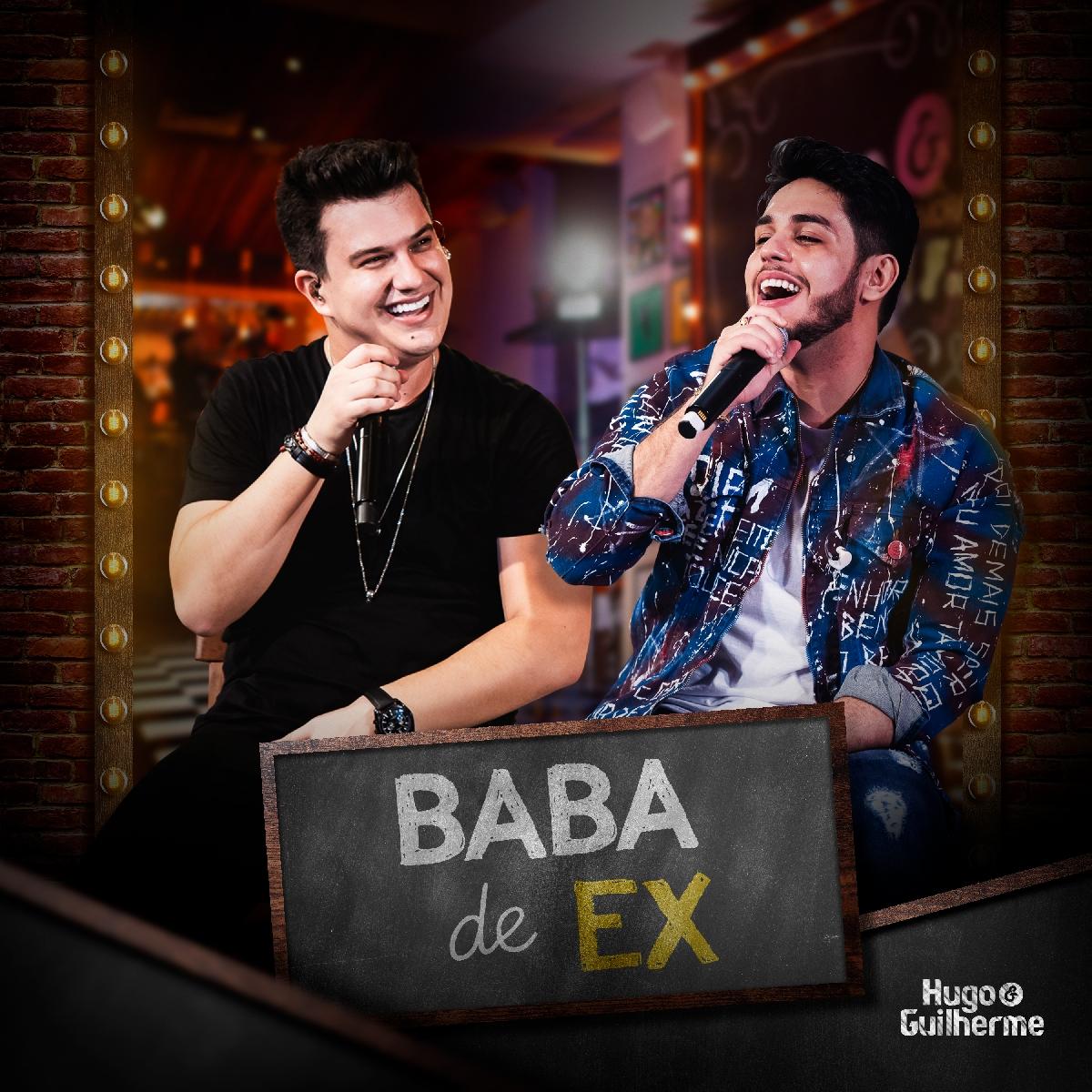 """Hugo e Guilherme lançam """"Baba de Ex"""" 41"""