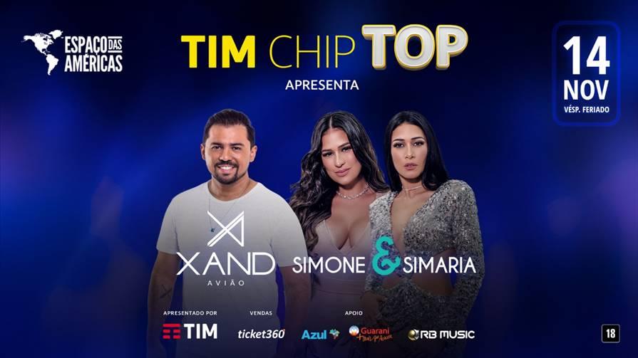 TIM Chip Top apresenta Xand Avião e Simone & Simaria 41