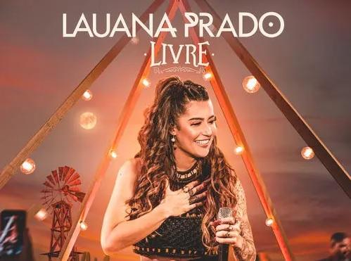 """CANTORA LAUANA PRADO LANÇA A SEGUNDA PARTE DO PROJETO """"LIVRE"""". ASSISTA AOS VÍDEOS DE TRÊS CANÇÕES DO EP 41"""