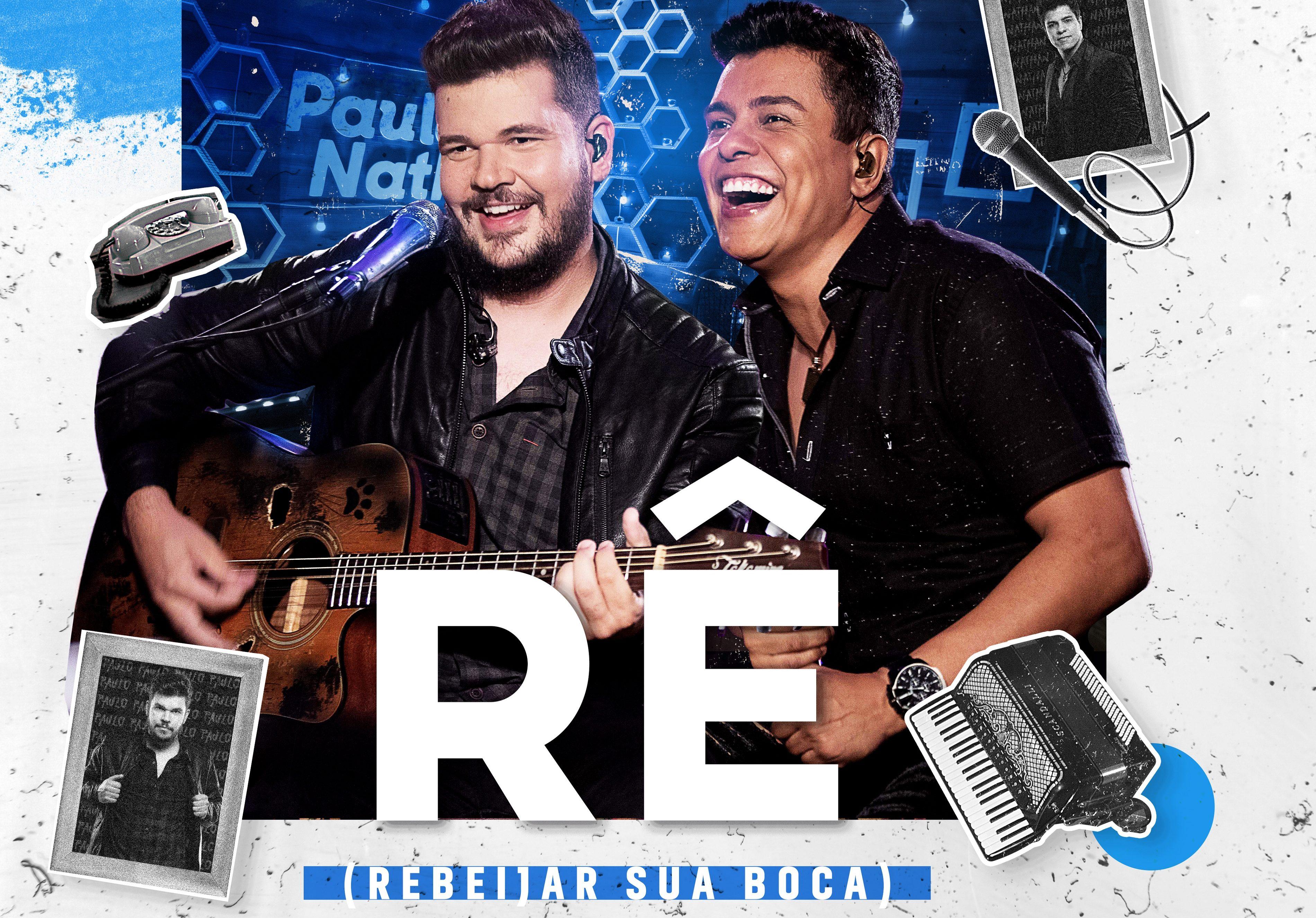 """Paulo e Nathan lançam """"Rê"""", primeira música do novo projeto """"Backup"""" 41"""