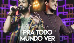"""Juan Marcus e Vinicius lançam última parte do DVD """"Pra Todo Mundo Ver"""" 15"""