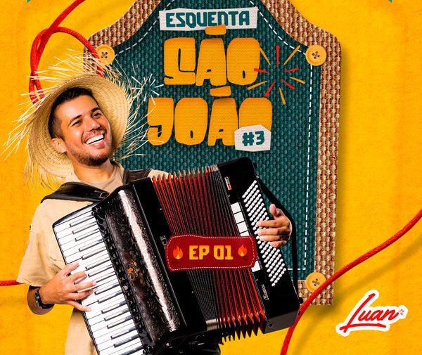 Luan Estilizado lança EP em homenagem ao São João nesta sexta-feira! 41