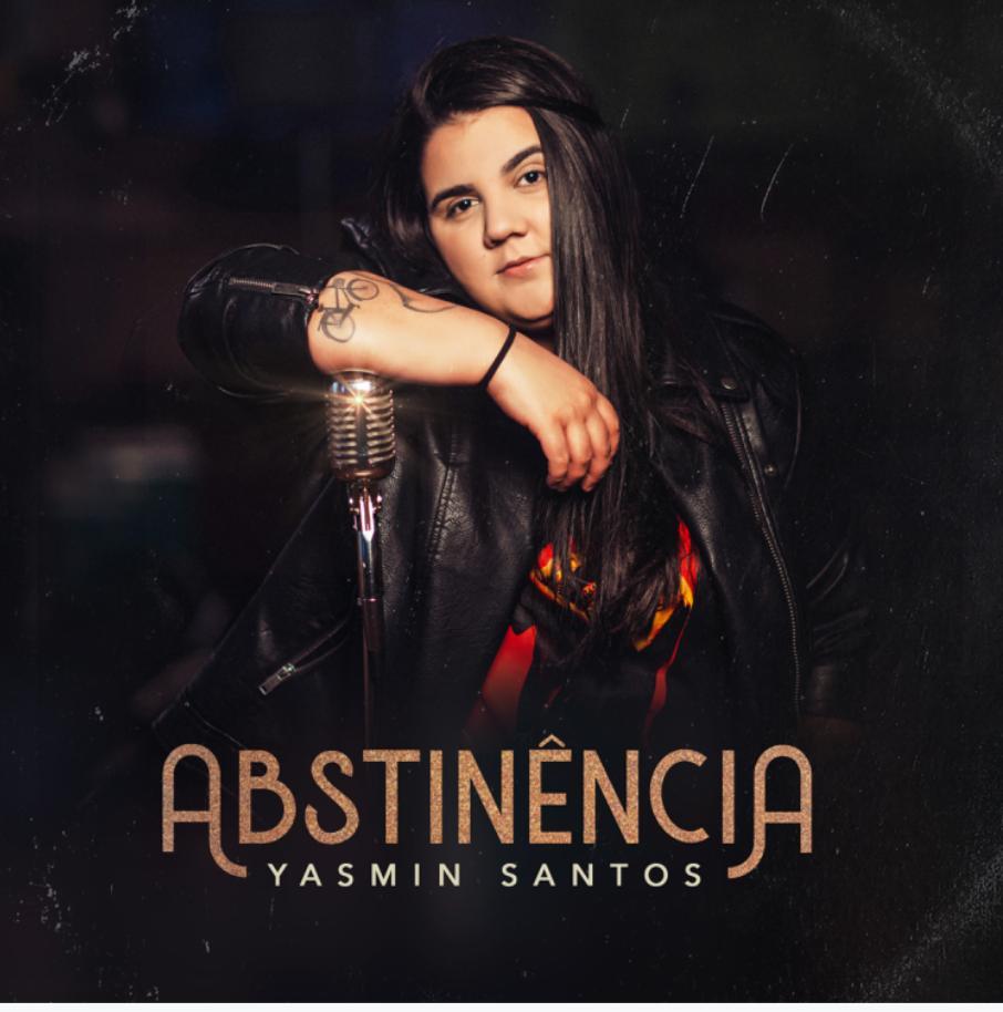 """Completando trilogia, Yasmin Santos lança """"Abstinência"""" 41"""