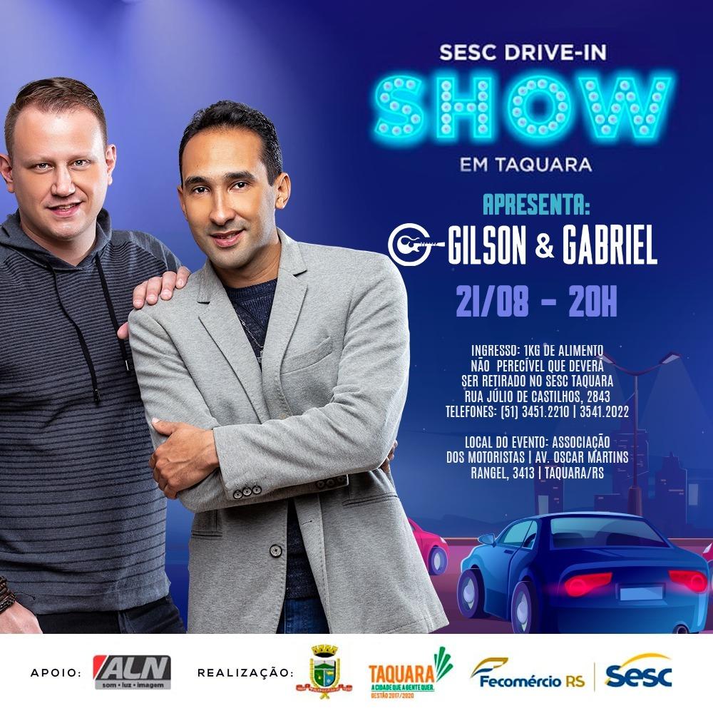 GILSON E GABRIEL  SE APRESENTAM NO SESC DRIVE-IN SHOW 41