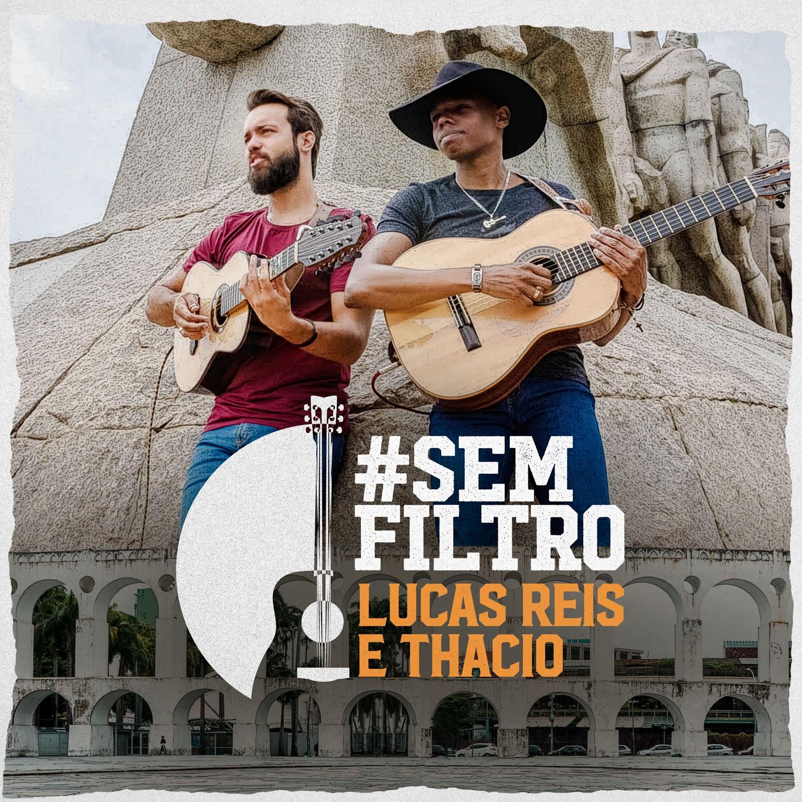 Álbum  #SemFiltro de Lucas Reis e Thacio já está disponível em todos aplicativos de música 42