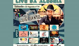Live da Alegria  do cantor Luigi Santo será realizada no Sábado dia 22 de Agosto 1