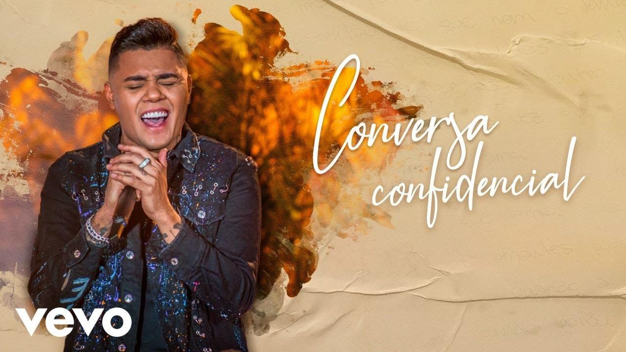 """ASSISTA AO VÍDEO DE """"CONVERSA CONFIDENCIAL"""", DO CANTOR FELIPE ARAÚJO 41"""